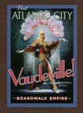 Boardwalk Empire - Vaudeville! Masterprint