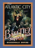 Boardwalk Empire - Babette's Supper Club Posters