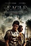 The Eagle - Channing Tatum, Jamie Bell Posters