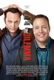 Dilemma - Vince Vaughn & Kevin James Posters