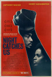 Night Catches Us Masterprint