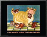A Woman's Work is Never Done Posters by  Kourosh