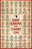 KEEP KARMA & CARRY ON Posters