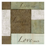 Live Laugh Love Prints by Kristin Emery