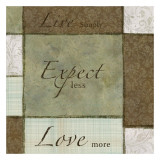 Live Expect Love Print by Kristin Emery