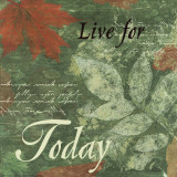 Word to Live By, Pressed Leaf Today Poster von Marilu Windvand