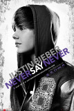 Justin Bieber - Never Say Never Prints