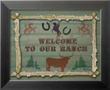 Welcome to Our Ranch Posters by Karen Lees