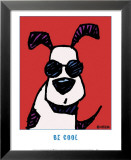 Be Cool Poster by Ed Heck