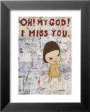 Oh! My God! I Miss You! c.2001 Affischer av Yoshitomo Nara
