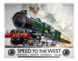 Speed to the West, Cornwall, Devon, Somerset, Wales GWR Posters