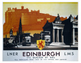 Edinburgh, It's Quicker by Rail Posters