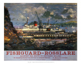 Fishguard, Rosslare, Southern Ireland Posters