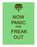 Now Panic and Freak Out Julisteet