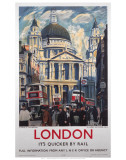 London, It's Quicker by Rail - Poster