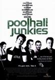 Poolhall Junkies Masterprint