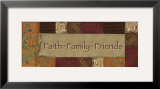 Faith, Family, Friends Prints by Smith-Haynes 