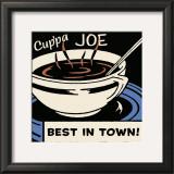 Cup'pa Joe Best in Town Print