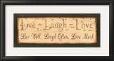 Live, Laugh, Love Posters by Kim Klassen