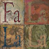 Fa La La La Posters by Patricia Quintero-Pinto