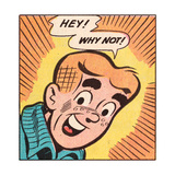 Archie Comics Retro: Archie Comic Panel; Hey! Why Not (Aged) Affiches
