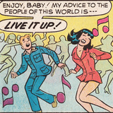 Archie Comics Retro: Archie and Veronica Comic Panel; Live it up (Aged) Poster