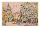 Square of the Hotel De Ville in Aix-En-Provence Giclee Print by Paul Signac