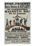 Advertisement for 'Doctor Parmenter's Magnetic Oil', 1840S Premium Giclee Print by  American School