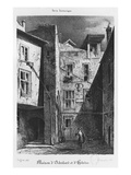 The House of Heloise and Abelard, Illustration from 'Paris Historique', Giclee Print by Auguste Jacques Regnier