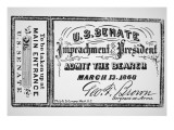 Ticket for the Impeachment of President Andrew Johnson Giclee Print by American School