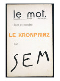 Front Cover of 'Le Mot', December 1914 Giclee Print by  Sem