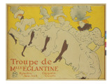 The Troupe of Mademoiseele Eglantine, 1896 Giclee Print by Henri de Toulouse-Lautrec