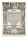 Titlepage to the Thirty-Nine Articles, 1571 Giclee Print by English School 