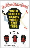 How to Succeed In Business Without Really Trying - Broadway Poster , 1961 Masterprint