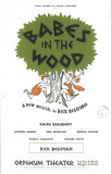 Babes In the Wood - Broadway Poster , 1964 Masterprint