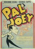 Pal Joey - Broadway Poster , 1940 Masterprint