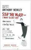 Stop the World I Want to Get Off - Broadway Poster , 1962 Masterprint