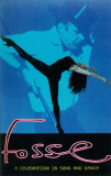Fosse - Broadway Poster , 1999 Masterprint