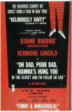 Oh Dad Poor Dad Mamma's Hung You In The Closet And I'm Feelin' So Sad - Broadway Poster , 1963 Masterprint