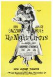 Night Circus, The - Broadway Poster , 1958 Masterprint