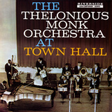Thelonious Monk - The Thelonious Monk Orchestra in Town Hall Vinilo decorativo