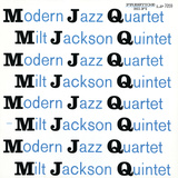Modern Jazz Quartet and Milt Jackson Quintet - MJQ Vinilo decorativo