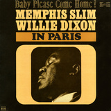 Memphis Slim and Willie Dixon - In Paris: Baby Please Come Home! Vinilos decorativos