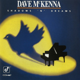 Dave McKenna - Shadows 'n' Dreams Vinilos decorativos