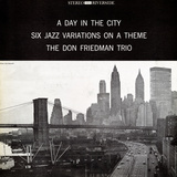 Don Friedman Trio - A Day in the City Vinilo decorativo