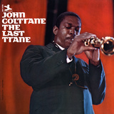 John Coltrane - The Last Trane Wall Decal