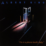 Albert King - I'm in a Phone Booth Baby Wall Decal