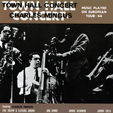 Charles Mingus - Town Hall Concert, 1964, Vol. 1 Wallstickers