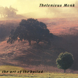 Thelonious Monk - The Art of the Ballad Vinilos decorativos