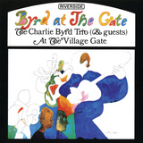 Charlie Byrd Trio - Byrd at the Gate Vinilo decorativo
